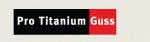 Pro Titanium Guss